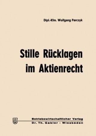 Carte Stille Rucklagen Im Aktienrecht Wolfgang Parczyk
