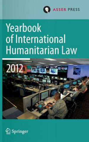 Yearbook of International Humanitarian Law 2012