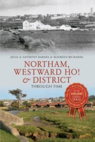 Northam, Westward Ho! & District Through Time