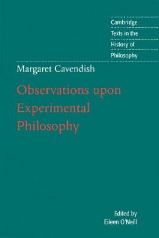 Margaret Cavendish: Observations upon Experimental Philosophy