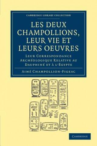 Carte Les deux Champollions, leur vie et leurs oeuvres Aimé Champollion-Figeac