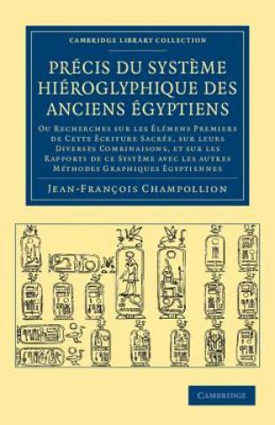 Carte Precis du systeme hieroglyphique des anciens Egyptiens Jean-François Champollion