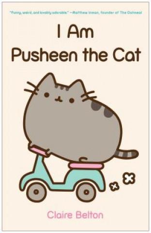Carte I Am Pusheen the Cat Claire Belton