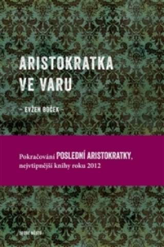 Aristokratka ve varu