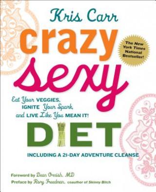Carte Crazy Sexy Diet Kris Carr
