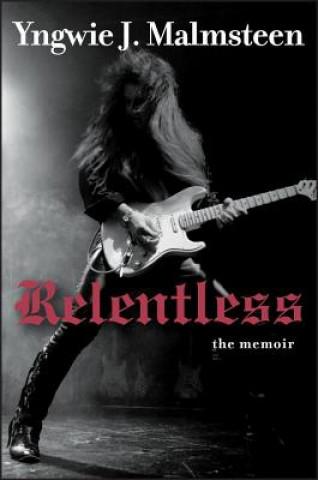 Carte Relentless Yngwie J Malmsteen