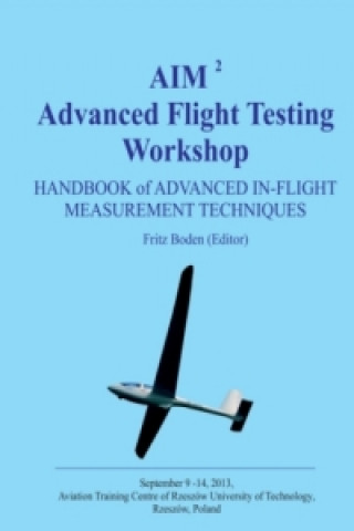 Könyv AIM² Advanced Flight Testing Workshop Fritz Boden