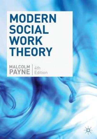 Könyv Modern Social Work Theory Payne Malcolm