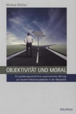 Objektivität und Moral