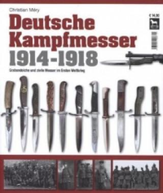 Deutsche Kampfmesser 1914 - 1918