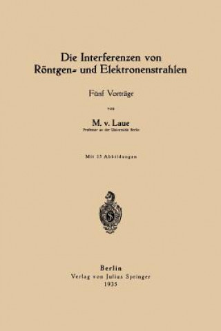 Carte Die Interferenzen Von R ntgen- Und Elektronenstrahlen Max von Laue