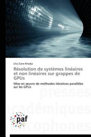 Carte Resolution de Systemes Lineaires Et Non Lineaires Sur Grappes de Gpus Lilia Ziane Khodja