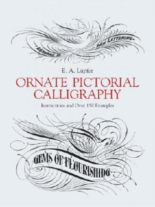 Carte Ornate Pictorial Calligraphy E A Lupfer