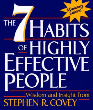 Carte 7 Habits of Highly Effective People Stephen R. Covey