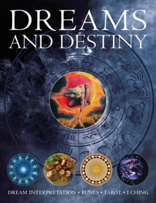 Dreams and destiny