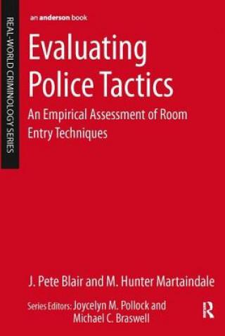 Evaluating Police Tactics: an Empirical Assessment of Room E