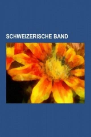 Carte Schweizerische Band uelle: Wikipedia