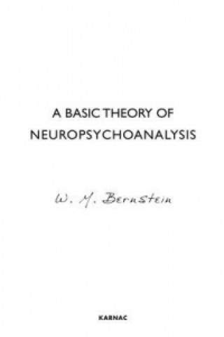 Basic Theory of Neuropsychoanalysis