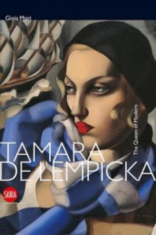 Tamara De Lempicka: The Queen of the Modern