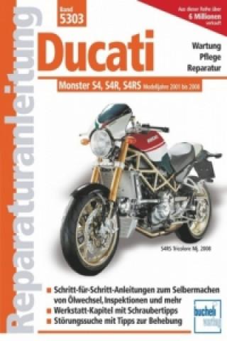 Ducati Monster S4, S4R, S4RS Modelljahre 2001-2008