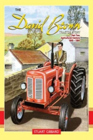 David Brown Tractor Story