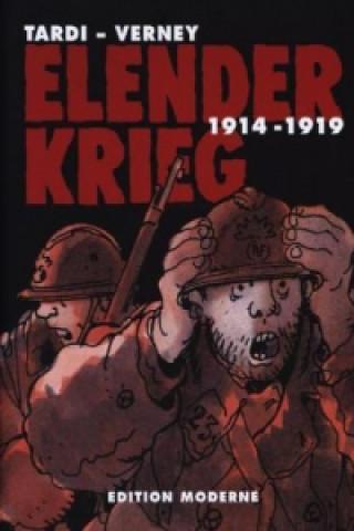 Elender Krieg 1914 - 1919 Gesamtausgabe