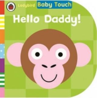 Carte Baby Touch: Hello, Daddy! Lemon Ribbon Studio