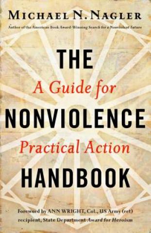 Nonviolence Handbook: A Guide for Practical Action