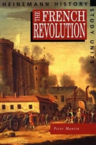 Heinemann History Study Units: Student Book.  The French Rev