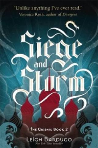 Grisha: Siege and Storm