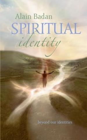 Kniha Spiritual Identity Alain Badan