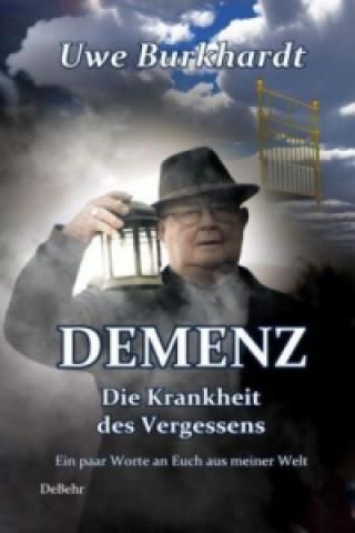 Demenz - Die Krankheit des Vergessens