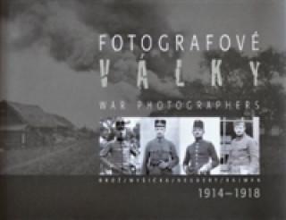Správa Pražského hradu Fotografové války 1914-1918