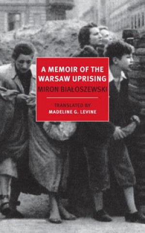 Memoir Of The Warsaw Uprising