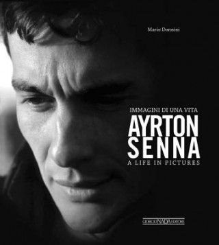 Ayrton Senna A Life In Pictures