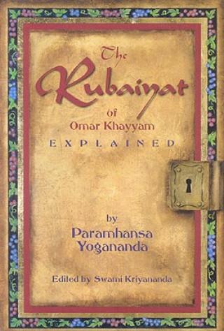 Rubaiyat of Omar Khayyam Explained