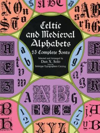 Carte Celtic and Medieval Alphabets Dan X. Solo