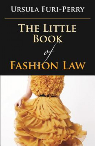 Carte Little Book of Fashion Law American Bar Assoc