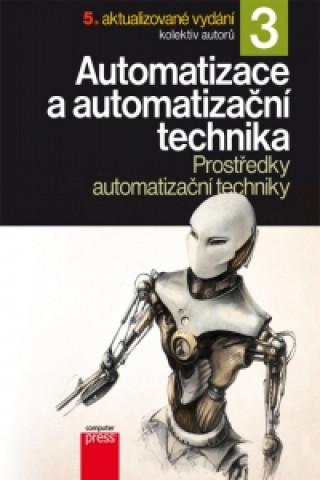 Automatizace a automatizační technika 3