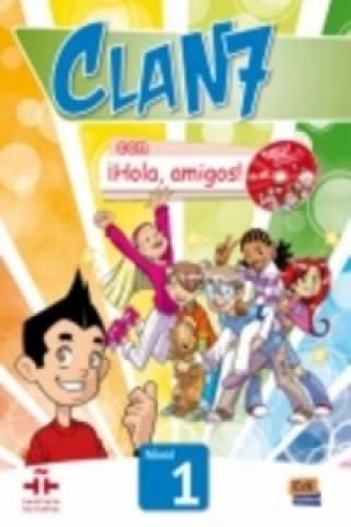 Clan 7 con Hola Amigos