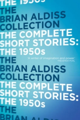 Complete Short Stories: The 1950s
