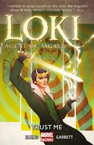 Carte Loki: Agent Of Asgard Volume 1: Trust Me Al Ewing
