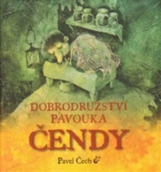 Carte Dobrodružství pavouka Čendy Pavel Čech
