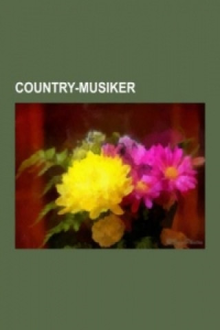 Carte Country-Musiker uelle: Wikipedia