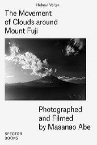 Carte The Movement of Clouds around Mount Fuji Völter Helmut