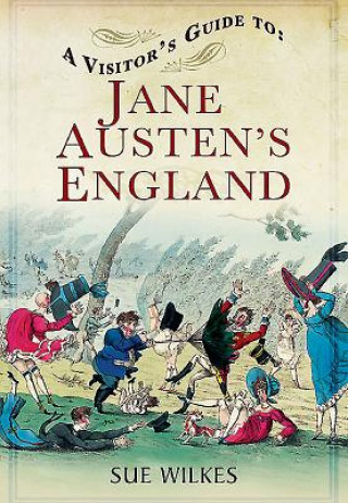 Visitor's Guide to Jane Austen's England