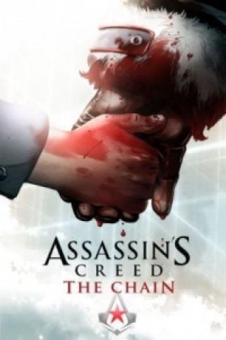 Assassins´s Creed 02. The Chain