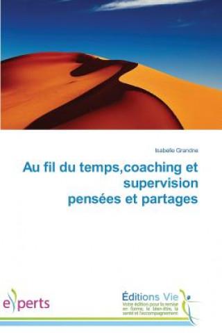 Carte Au Fil Du Temps, Coaching Et Supervision Pens es Et Partages Isabelle Grandne