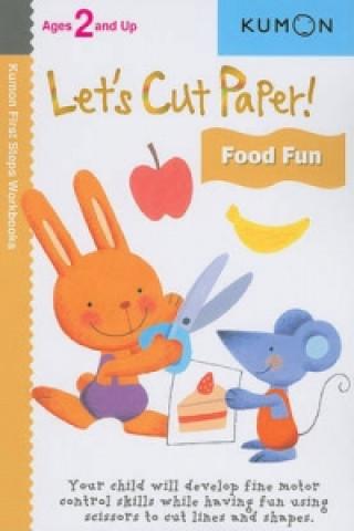 Let's Cut Paper! Food Fun