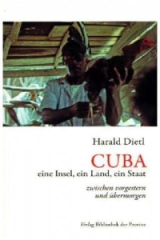 Cuba: eine Insel, ein Land, ein Staat